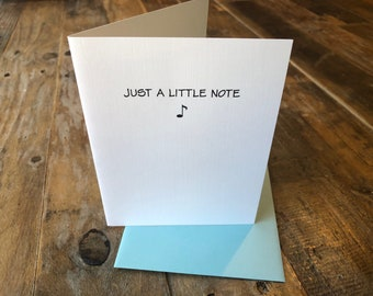 Just a Little Note Card Any Occasion