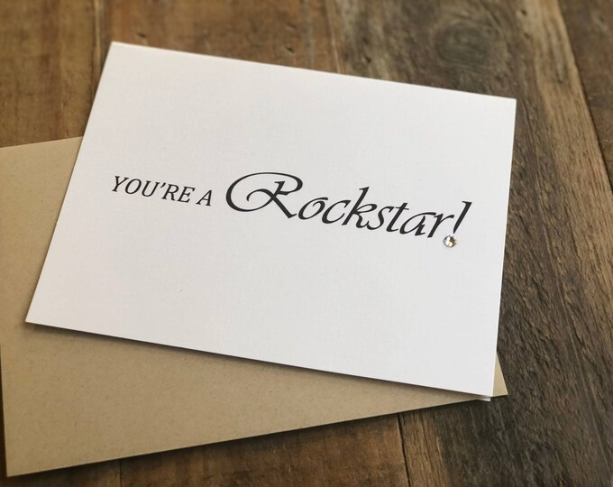 You're a Rockstar Note Card with swarovski crystal