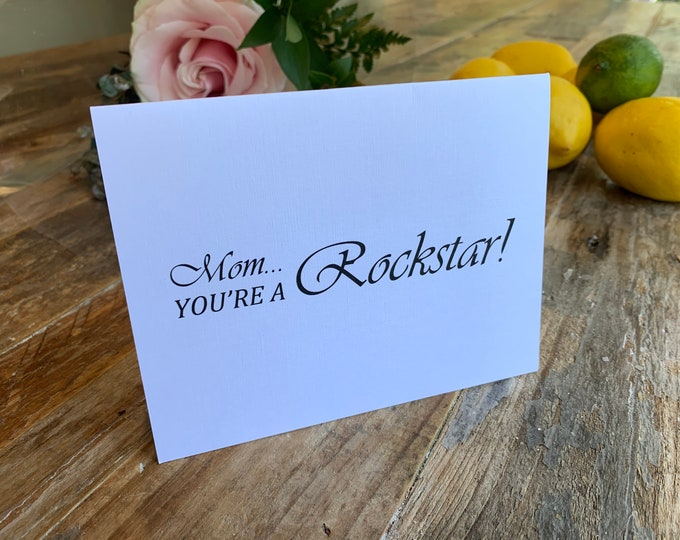 Mother's Day Card- Rockstar!