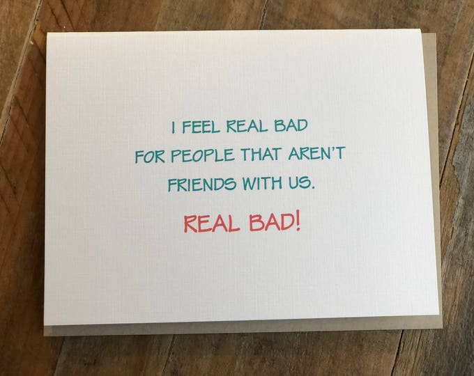 Friendship Note Card, Funny BFF Card