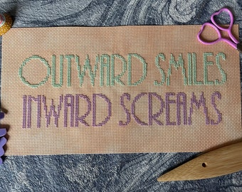 Outward Smiles Inward Screams Funny Cross Stitch Chart Instant Download PDF