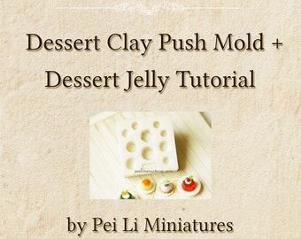 Dessert Clay Push Mold and Dessert Jelly Tutorial