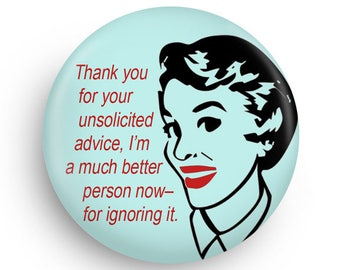 Unsolicited Advice, Funny Snarky Magnet, Fun Stocking Stuffer for CoWorker