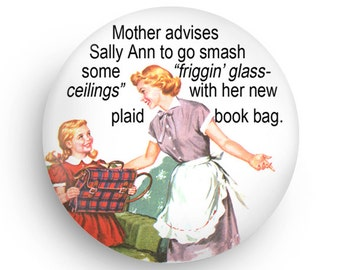 PERSONALIZE THIS!  Funny Mother/ Daughter Magnet For Feminist Moms