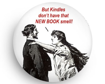 Funny Stocking Stuffer Gift for Book Lovers,  Fridge Magnet and or Pinback