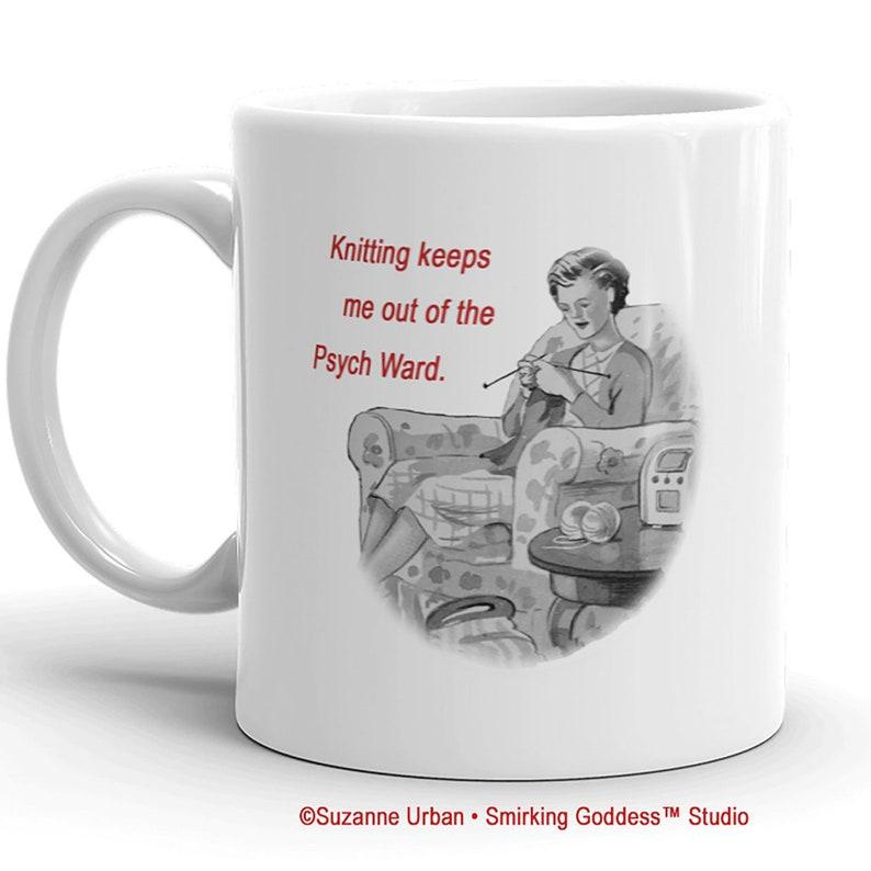 Funny Knitting Quote Coffee Mug An 11oz Ceramic Mug Gift for image 0