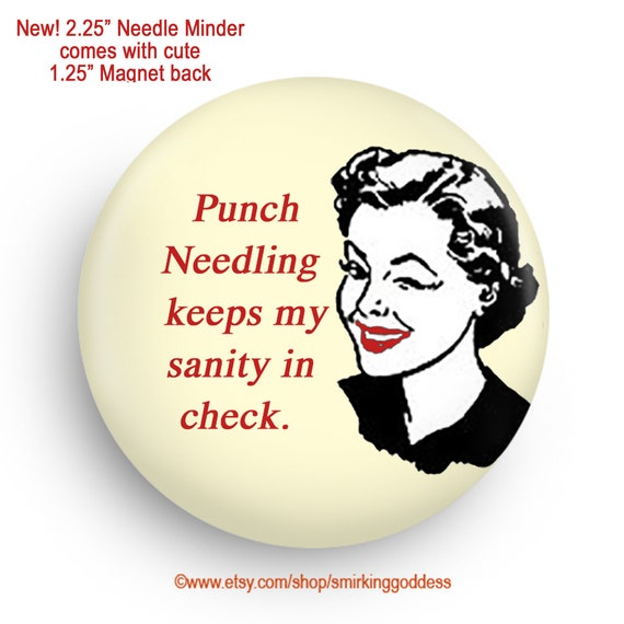 Funny Cross Stitch Needleminder Great Stocking Stuffer or Small Gift for Stitcher!