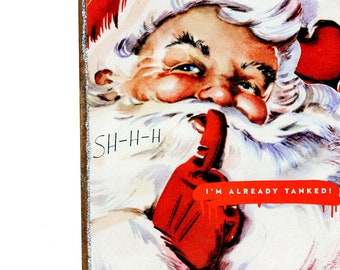 Funny Sarcastic Retro Christmas Drunk Santa Art SA19, Whimsical Snarky Adult Home Decor, Handmade Mature Novelty Gift, Original Wood Collage