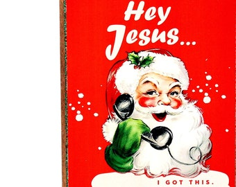 Funny Sarcastic Retro Santa Christmas Art SA15, Whimsical Snarky Adult Home Decor, Handmade Mature Novelty Gift, Original Wood Collage