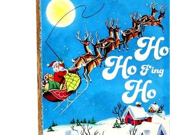 Funny Sarcastic Retro Santa Christmas Art SA11, Whimsical Snarky Adult Home Decor, Handmade Mature Novelty Gift, Original Wood Collage