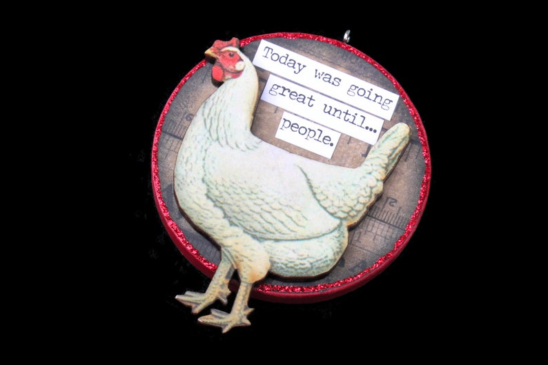 Snarky Rooster Ornament Snarky Chicken Wall Art Sarcastic image 0