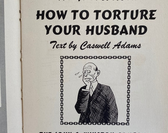 How to Torture Your Husband 1st Ed