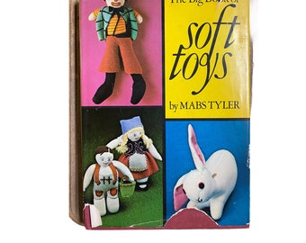 The Big Book of Soft Toys by Mabs Tyler 1972