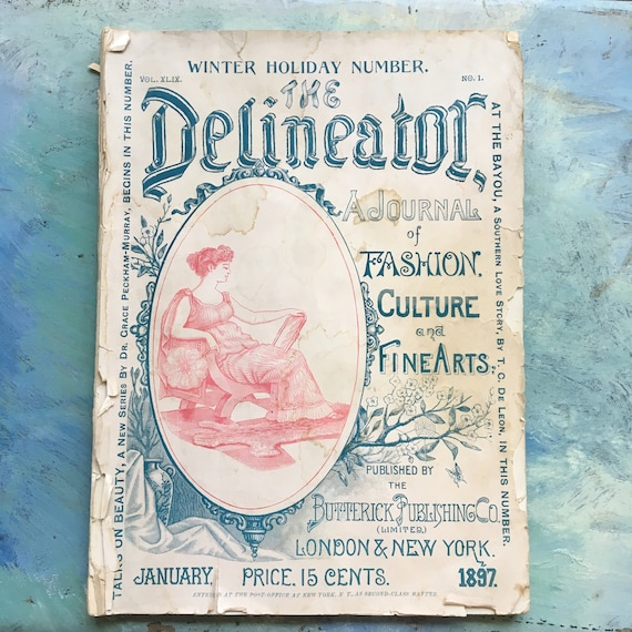 Delineator Vintage Fashion Magazine January 1897 Butterick Publishing