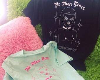 No More Tears shirt