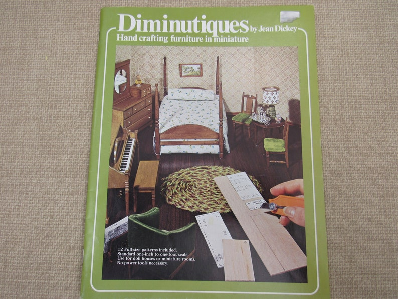 DIMINUTIQUES Hand Crafting Miniatures - Pattern and How To Dollhouse  Miniature Book 1