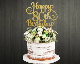 Cake Topper Toppers 80th Birthday For