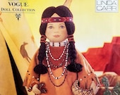 Vintage Native American Doll Pattern Vogue 9371 Linda Carr Doll Collection American Indian 18 Inch Doll