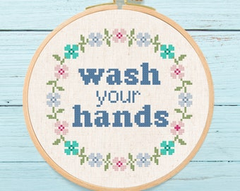 Wash Your Hands Wreath Cross Stitch Pattern, Pretty Modern Flower Floral Wreath Hygiene Text Quote Cross Stitch Pattern PDF Instant Download