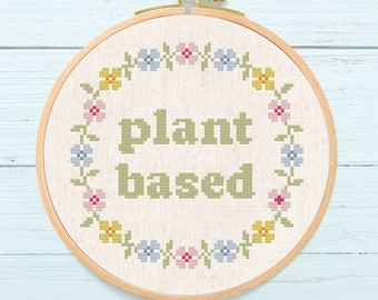 Plant Based Wreath Cross Stitch Pattern, Pretty Modern Flower Floral Wreath Vegan Text Quote Cross Stitch Pattern PDF Instant Download