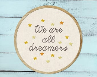 We are all dreamers Cross Stitch Pattern  Modern Simple Cute Twinkling Stars Cursive Quote  Cross Stitch Pattern PDF Instant Download