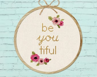 be you tiful Cross Stitch Pattern, beyoutiful beautiful Modern Simple Cute Quote Counted Cross Stitch Pattern PDF Instant Download