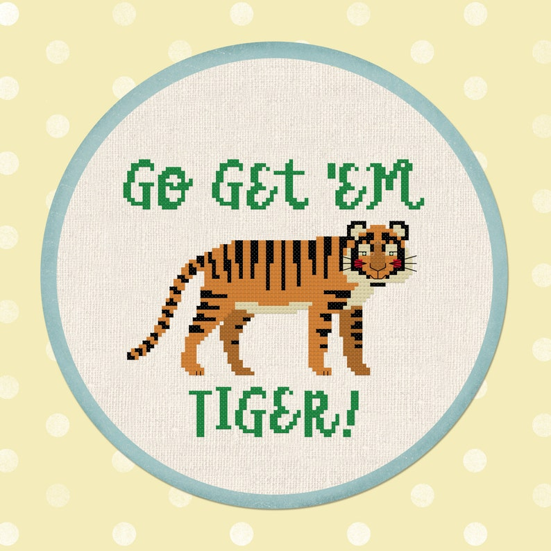 Go Get /'Em Tiger Cross Stitch Pattern Jungle Cross Stitch Pattern Modern Simple Cute Cross Stitch Pattern PDF Instant Download