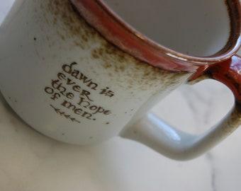 Dawn is Ever the Hope Vintage Mug