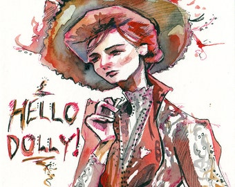 Hello Dolly Art - Original Watercolor and Ink Painting - Original Musical Theater Art - Gift for Musical Theatre Fan - Broadway Art Painting