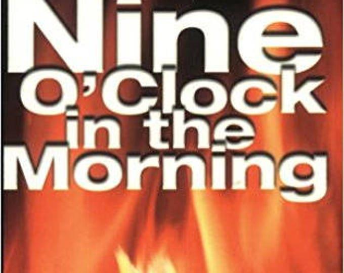 9 O'Clock in the Morning