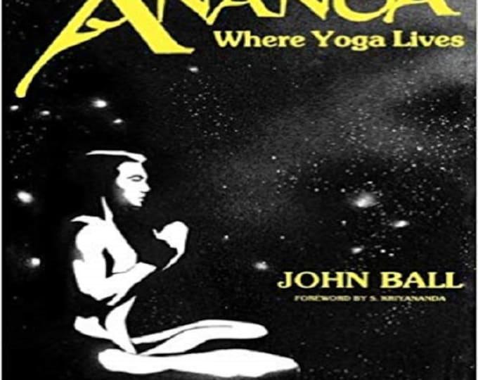 Ananda: Where Yoga Lives