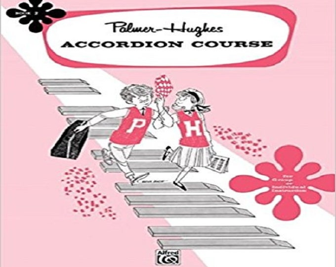 Palmer-Hughes Accordion Course, Bk 2: For Group or Individual Instruction