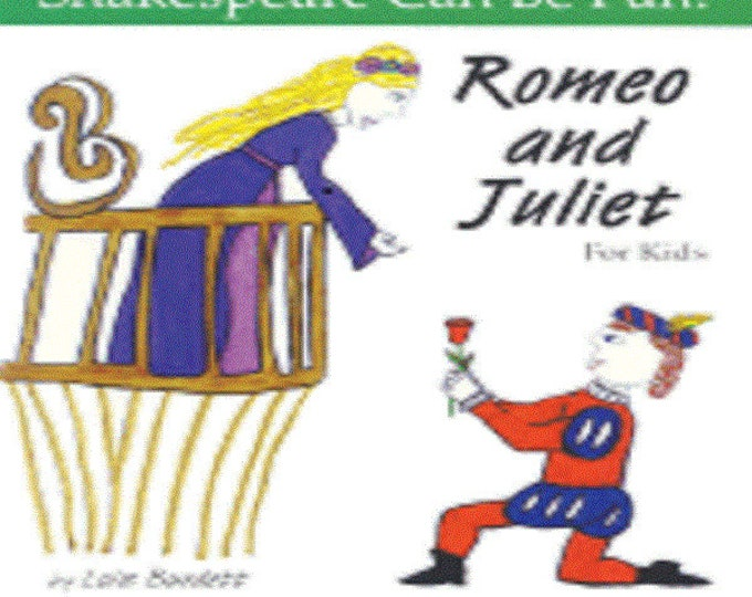 Romeo and Juliet for Kids ( Shakespeare Can Be Fun! (Paperback)
