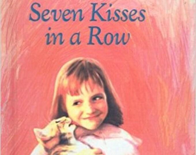 Seven Kisses in a Row (Charlotte Zolotow Books (Prebound))