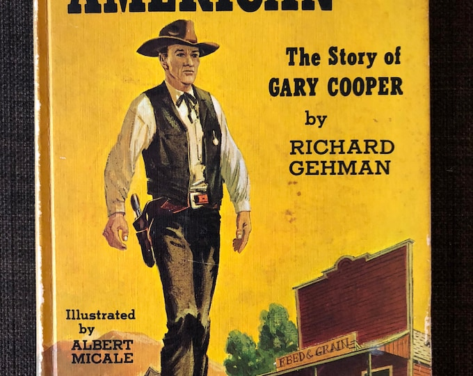 The tall American;: The story of Gary Cooper (Credo books [7])