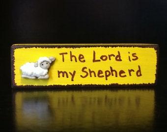 The Lord is my Shepherd - Christian/Inspirational Shelf Sitter
