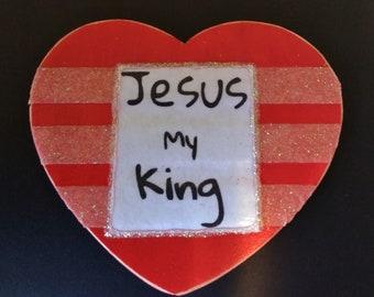 Jesus My King - Magnet