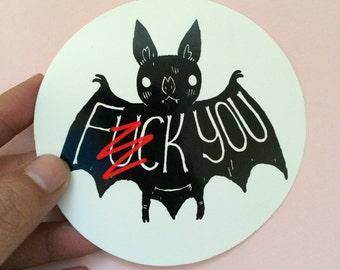 Fvck You Bat Sticker (Mature)