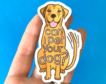 Can I Pet Your Dog Sticker, Happy Yellow Lab Wagging Tail, I Love Dogs, Dog Lover Small Gifts, Dogs Are Awesome, Polite Wholesome Stickers