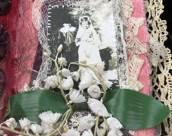 Mixed Media Fabric Collage Book Vintage GIRLS PLAYING DRESS-Up Antique Lace silk quilt millinery flowers netting Christening Dresses gloves