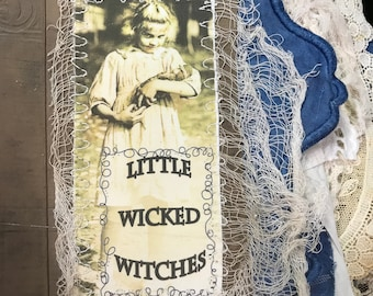 Little Wicked Witches, Halloween, Mixed Media Fabric Collage, Book Album Vintage Laces Cabinet cards Christening Dress Silk quilt