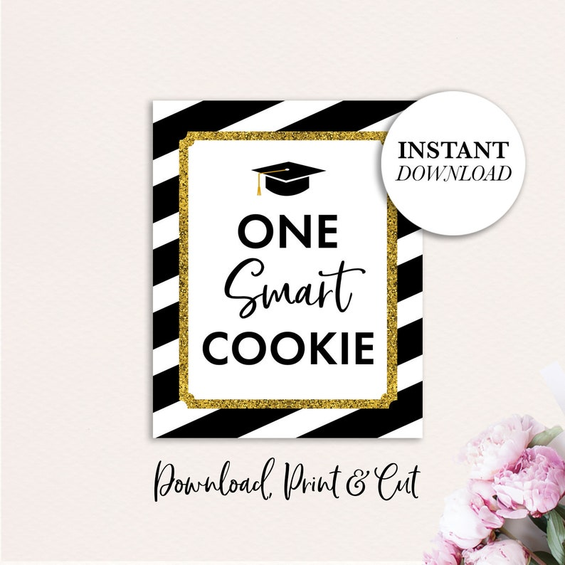photo regarding Printable Graduation Decorations called A person Intelligent cookie Signal, PRINTABLE Commencement Signal, Immediate Obtain, Commencement Bash Indicator, Cl of 2019 Indicator, Commencement Social gathering Decorations