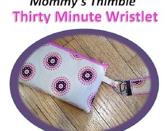 PDF - Mommy's Thimble Thirty Minute Wristlet