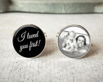 I Loved You First Cufflinks, Gift for Father Of The Bride Cufflinks, Personalized Cufflinks, Wedding Cuff links, Custom Photo Cufflinks