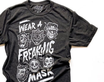 Wear a Freaking Mask  //  Adult Crew T-shirt