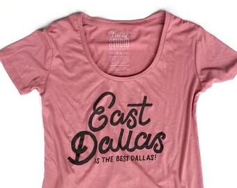 East Dallas   //  Ladies Hi-Low Tee