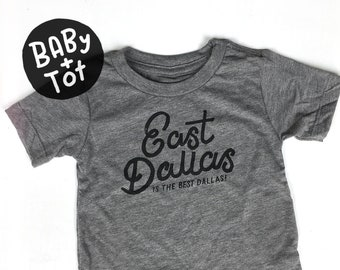 East Dallas  //  Baby + Toddler tee