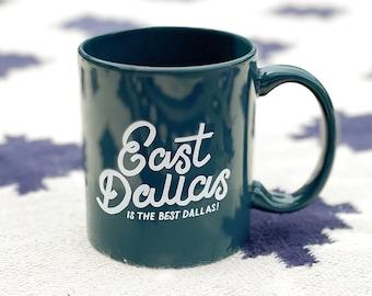 East Dallas // coffee mug