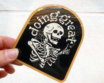 Doing Great // Vinyl Sticker // 4in - Indoor & Outdoor