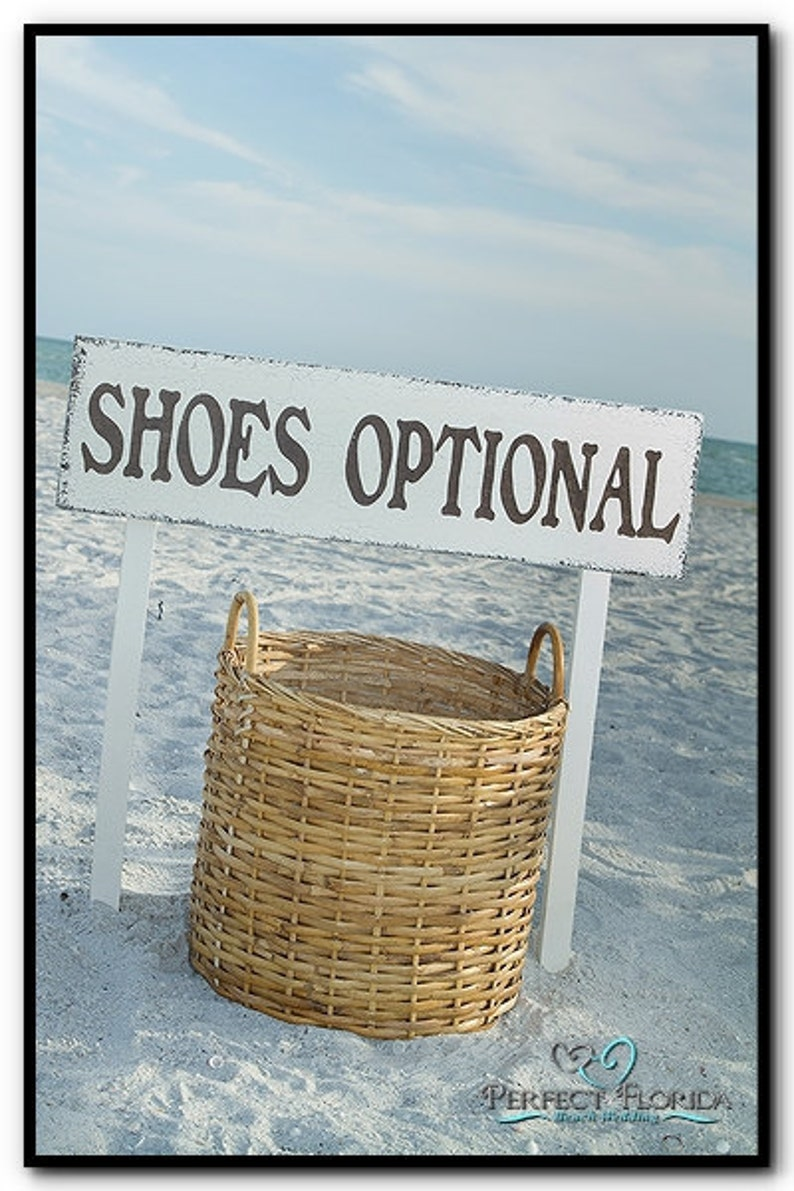 1b8c86a94 SHOES OPTIONAL Beach Wedding Signs INCLUDES 2 tall stakes
